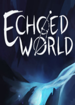 Echoed World游戏