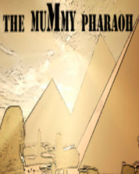 木乃伊法老(The Mummy Pharaoh) PLAZA镜像版