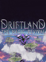 漂移大陆魔法复兴(Driftland: The Magic Revival)