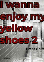 i wanna enjoy my yellow shoes 2