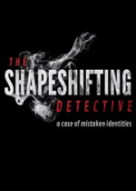 化身侦探(The Shapeshifting Detective)