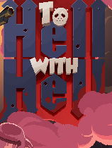 To Hell with Hell 免安装硬盘版