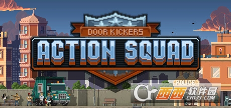 破门而入行动小组(Door Kickers: Action Squad)