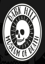 黑山死亡博物馆(Dark Hill Museum of Death)