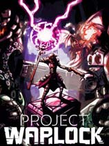 术士计划(Project Warlock)