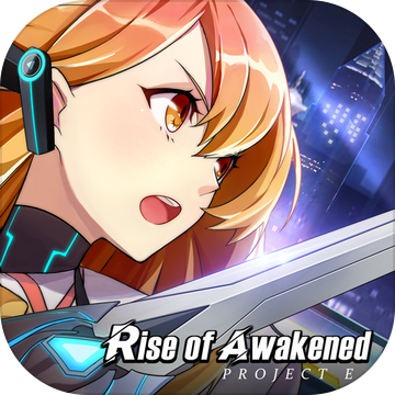 Rise of Awakened Project E